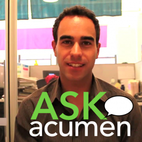 Ask Acumen is Acumen Fund's new, interactive video series - Join the global conversation on social enterprise!